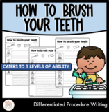 How to brush your teeth | Differentiated Procedure Writing
