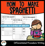 DIFFERENTIATED: Procedure Writing : How to make spaghetti
