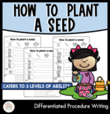 How to plant a seed   Differentiated procedure writing worksheets with video