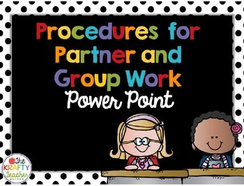 Classroom Management Procedures for Group and Partner Work Power Point