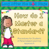 Procedures for Mastering a Standard (Editable!)