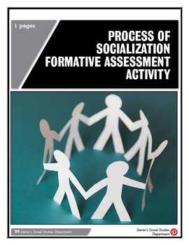 Process of Socialization Formative Assessment Activity