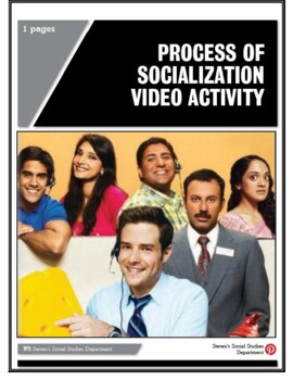 Process of Socialization Video Activity