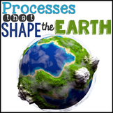 Processes that Shape the Earth {Earth's Systems} BUNDLE