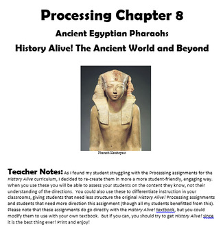 Processing 8 History Alive! The Ancient World: Egyptian Pharaohs