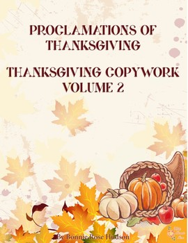 Proclamations of Thanksgiving Copywork Volume 2