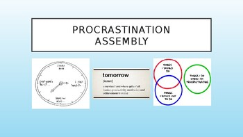Procrastination Assembly/Lesson