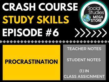 Procrastination: Crash Course Study Skills  Ep 6
