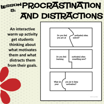 Procrastination and Distractions--Lesson 5 of the Motivation Series