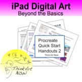 Procreate Quick Start Handouts 2 Think Art Now