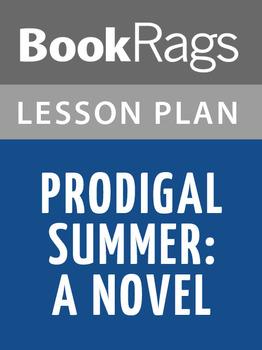 Prodigal Summer: A Novel Lesson Plans