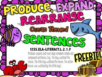Produce, Expand, Rearrange Ocean Themed Sentences L.2.1F