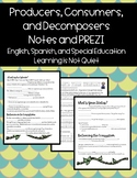Producers, Consumers, Decomposer Notes PREZI (English, Spanish, Differentiated)