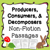 Producers, Consumers, Decomposers Non-Fiction Passages & Assessment Questions