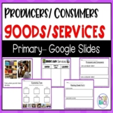 Producers Consumers Goods and Services Google Slide with Non Fiction Text
