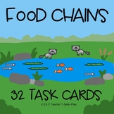 Food Chains - Producers, Consumers, & Decomposers 32 Task Cards