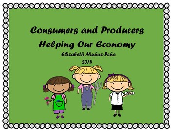 Producers and Consumers Helping Our Economy