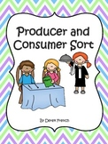 Producers and Consumers Sort (Social Studies - Economics)