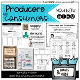 Wants and Needs Producers and Consumers