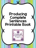 Producing Complete Sentences Printable Book