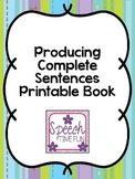 Producing Complete Sentences Printable Book