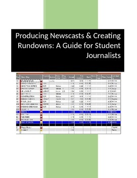 Producing Newscasts and Creating Rundowns: A Guide for Student Journalists