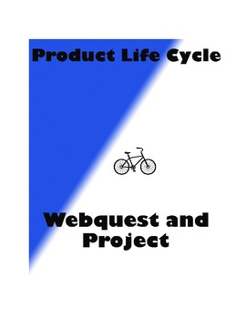 Business Product Life Cycle Marketing Webquest Activity and Bonus Project
