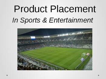 Product Placement in Sports and Entertainment