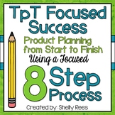 TpT Focused Success: A 9-Session Course to TpT Success