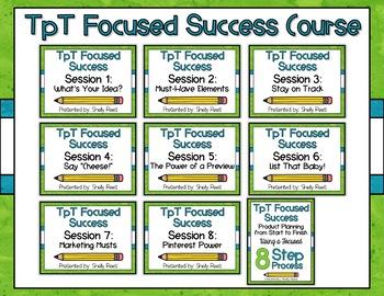 TpT Focused Success: A 9-Session Course to TpT Success