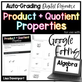 Product & Quotient Properties of Exponents (Google Forms) Homework