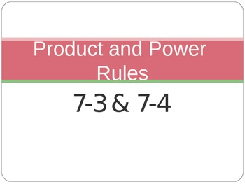 Product and Power Rules