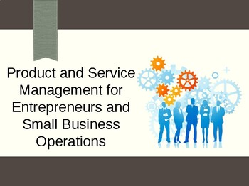 Product and Service Management for Entrepreneurship