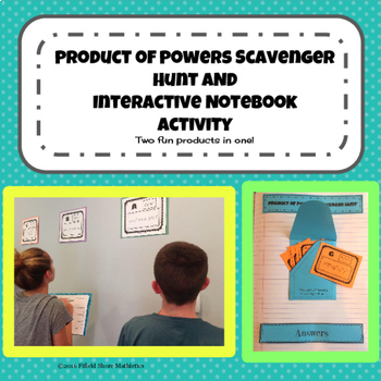 Product of Powers Scavenger Hunt and Interactive Notebook (INB)Activity