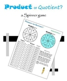 Product or Quotient?  a Spinner game