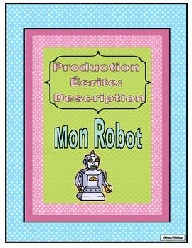 Production Écrite: La description (Mon robot)