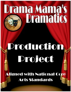 Production Project (National Core Arts Standards)