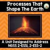 Proecesses That Shape the Earth:  NGSS Grade 2 ESS