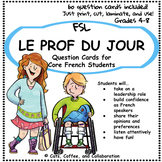 Prof du Jour: Core French Question Cards (Speaking Activity)