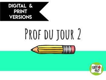 Prof du jour 2 // Teacher of the Day 2