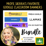 Profe Sierra's Favorite Spanish Google Classroom Banners
