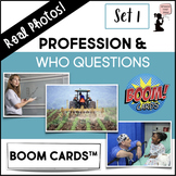 Profession & WHO Question BOOM Cards™ - Real Photos! Set 1