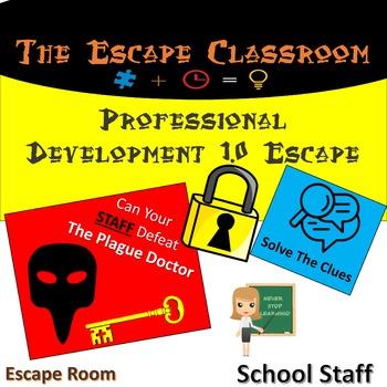 Professional Development 1.0 Escape Room   The Escape Classroom