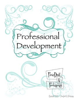 Professional Development Binder Pages ( 9 pgs incl Divider inserts)
