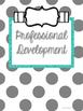 Professional Development Binder Set!  EDITABLE!