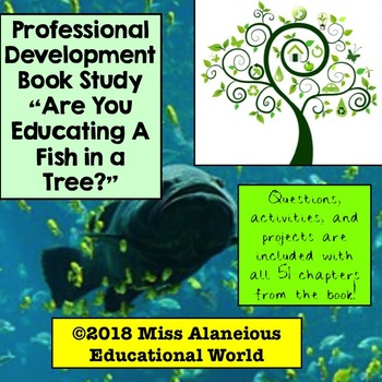 Professional Development Book Study: Are You Educating a Fish in a Tree?