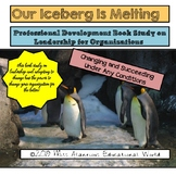Professional Development Book Study: Our Iceberg Is Melting!