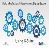 Professional Development Course Signup System using Google Apps