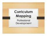 Professional Development:  Curriculum Mapping