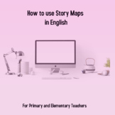 Professional Development: How to use Story Maps in English